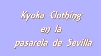 Kyoka Pasarela Sevilla